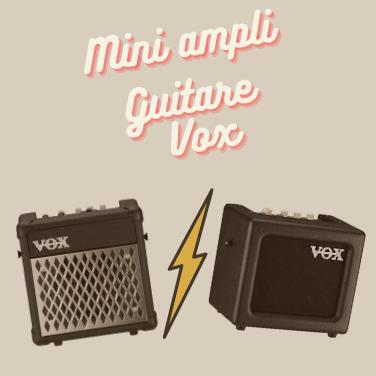 Mini ampli guitare Vox : lequel choisir ?