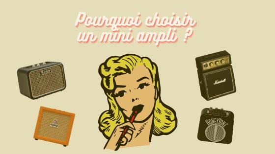 Pourquoi choisir un mini ampli guitare électrique?